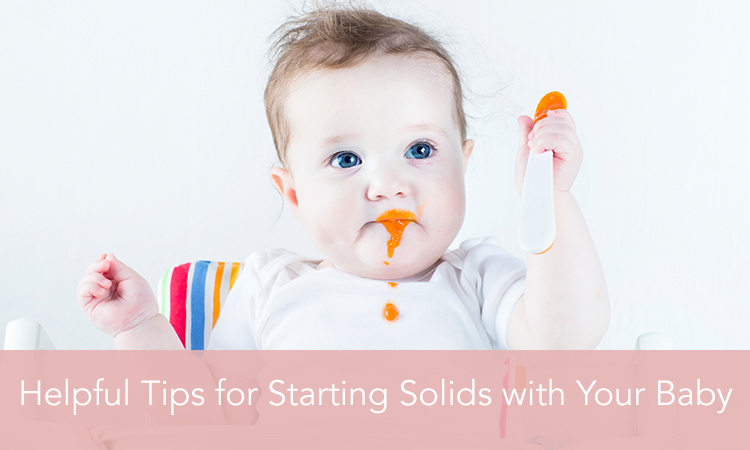 Helpful Tips for Starting Solids with Your Baby