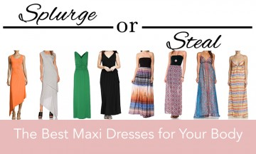 Maxi Dresses Splurge or Steal