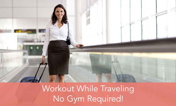Workout while traveling