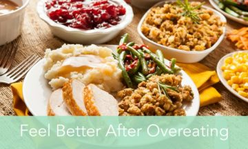 Feel Better after Holiday Overeating